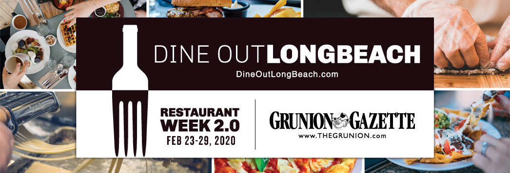 Dine Out Long Beach City - Long Beach Restaurant Week - February 28 - March 5, 2016