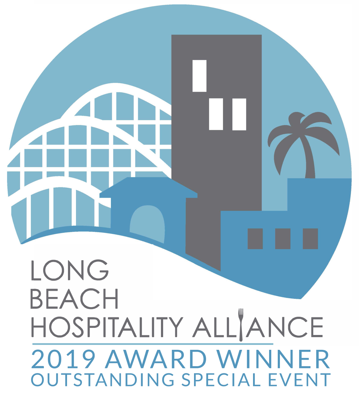 Long Beach Hospitality Alliance - 2019 Award Winner - outstanding special event