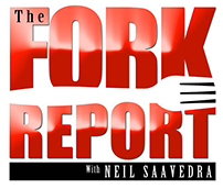 The Fork Report with Neil Saavedra
